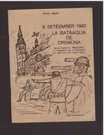 """Cremona -Primo Marini Libretto In Dialetto Cremonese  """"9 Seteember 1943 La Bataaglia De Cremuna"""" - War 1939-45"""