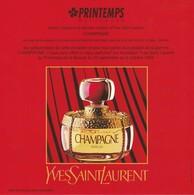 """Yves St LAURENT Carte D'Invitation Pour La Sortie De **CHAMPAGNE** Au  """" PRINTEMPS"""" En Sept 1993  20/20cm  R/V - Perfume Cards"""