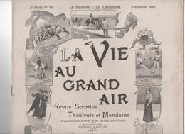 LA VIE AU GRAND AIR 05 11 1899 - BOXE MATCH CHARLEMONT DRISCOLL - CLUB ALPIN FRANCAIS CANIGOU - CHANTEUR POLIN - LUTTE - Libri, Riviste, Fumetti
