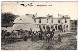 ANNABA - BONE - Le Marabout Et Les Ecoles - Ed. Collection Attias - Annaba (Bône)