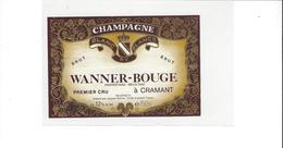 ETIQUETTE CHAMPAGNE  WANNER BOUGE  A CRAMANT  ****  RARE    A  SAISIR   ****** - Champagne
