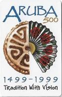 Aruba - Setar - Chip - Aruba 500 -  Tradition With Vision - 01.1999, 30U, 80.000ex, Used - Aruba