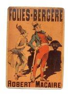 Robert Macaire. Folies Bergere. Honoré Daumier. Carte Métallique. - Ilustradores & Fotógrafos
