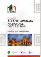 B 2485 -  92° Adunata Alpini  Milano - Cataloghi
