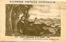 SOLEMNES FESTEJOS PATRONALES - CUARTO CENTENARIO DE SU MUERTE - PARROQUIA SAN FRANCISCO JAVIER 1952 - LILHU - Imágenes Religiosas