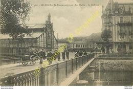90.  BELFORT .  Le Pont Stratégique . Les Halles ; Le Château . - Belfort - Ville