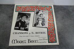 25 Cm Chansons De TH. Botrel Par Maig Foucher & Robert Perrin - Mouez Breiz 3328 - Spezialformate