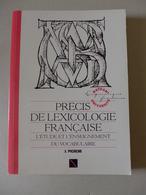 Jacqueline Picoche - Précis De Lexicologie Française. L'étude Et L'enseignement Du Vocabulaire  /  1990 - éd. Nathan - 18 Ans Et Plus