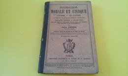 INSTRUCTION MORALE ET CIVIQUE L'HOMME LE CITOYEN Enseignement Primaire Livre D'école 1883 - Livres, BD, Revues