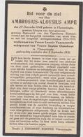 DOODSPRENTJE AMPE AMBROSIUS WEDUWNAAR VANCAYSEELE ECHTGENOOT CLAREBOUT VLAMERTINGE (1848 - 1931) Schepen Van Vlamertinge - Devotieprenten
