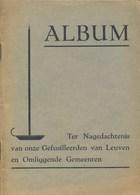 De Gefusilleerden Van Leuven En Omliggende Gemeenten. Met Foto's - Documents
