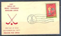 K1244- FDC Of Pakistan Year 1971. World Cup Hockey Barcelona Spain. - Pakistan