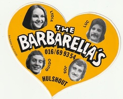 Autocollant Sticker The Barbarella's Hulshout (Lydia Luc Guido Jos) Groep Zangers? - Autocollants