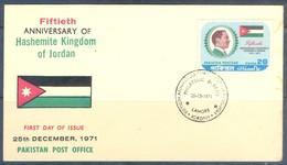 K1249- FDC Of Pakistan Year 1971. 15th Anniversary Of Hashemite Kingdom Of Jordan. - Pakistan