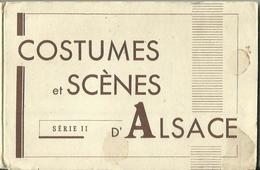 CARNET Complet De 12 Cartes Postales Anciennes COSTUMES ET SCENES D'ALSACE (Série II). - Unclassified