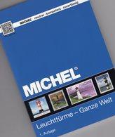 MICHEL Erstauflage Motiv Leuchtturm 2017 New 64€ Topics Stamps Catalogue Lighthous The World ISBN 978-3-95402-163-5 - Philatelie