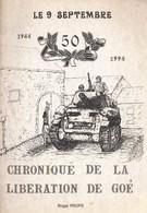 Occupation + Libération De Goé En Septembre 1944 - Documents
