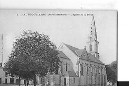 HAUTE GOULAINE   N 3   EGLISE ET LA PLACE    DEPT 44 - Haute-Goulaine