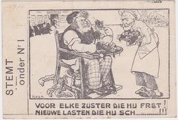 Antwerpen 1910. Ste Onder Nr 1, Voor Elke Zuster Die Hij Fret!nieuwe Lasten Die Hij Sch.....!!! - Antwerpen