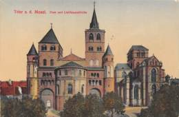 TRIER A. D. Mosel - Dom Und Liebfrauenkirche - Trier