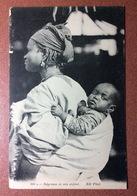 Antique Postcard 1909s Africa Types MOTHERHOOD. Negresse Et Son Enfant. Boy Baby - Sin Clasificación