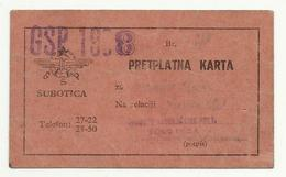 Serbia Bus Extraordinary Driving -Transportation City Subotica Ticket  1938 - Season Ticket
