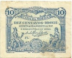 CÉDULA De 10 Centavos - 15.08.1917 - SÉRIE FL - M. A. N.º 8b - CASA Da MOEDA - Portugal Emergency Paper Money - Notgeld - Portugal