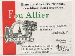 BIERE ETIQUETTE FOU ALLIER - BRASSERIE DE LA MOTTE JUILLET A TREBAN ALLIER FRANCE - VOIR LE SCANNER - Bière