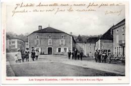 88 - CHATENOIS - La Grande Rue Sous L'Eglise - Chatenois