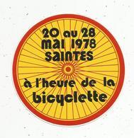 Autocollant , SPORTS , àl'heure De La Bicyclette ,1978 ,  SAINTES - Pegatinas