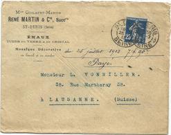 SEMEUSE 25C DAGUIN ST DENIS 1913 LETTRE ENTETE  RENE MARTIN EMAUX TUBES EN VERRE EN CRISTAL POUR SUISSE - Storia Postale