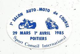 Autocollant , Sport Automobile , 1 Er Salon AUTO-MOTO De COURSE ,1985 , POITIERS , 86 - Autocollants