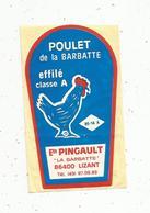 Autocollant , POULET DE LA BARBATTE ,  Ets PINGAULT ,  86, LIZANT - Autocollants