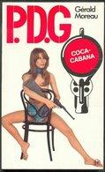 No PAYPAL !! : PDG 3 Gérald Moreau Coca-Cabana ,P.d.g Éo Pin Up EP Roman Érotique Sex 1974 Premières TTBE/NEUF Livre - Libri, Riviste, Fumetti