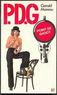 No PAYPAL !! : PDG 4 Gérald Moreau Point De Shoot ,P.d.g Éo Pin Up EP Roman Érotique Sex 1975 Premières TTBE/NEUF Livre - Libri, Riviste, Fumetti