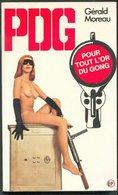 No PAYPAL !! : PDG 5 Gérald Moreau Pour Or Du Gong ,P.d.g Éo Pin Up EP Roman Érotique Sex 1975 Premières TTBE/NEUF Livre - Libri, Riviste, Fumetti