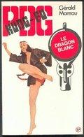 No PAYPAL !! : PDG 6 Gérald Moreau KUNG FU Dragon Blanc ,P.d.g Éo Pin Up EP Roman Érotique Sex Premières TTBE/NEUF Livre - Libri, Riviste, Fumetti