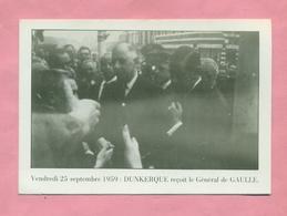 PHOTOGRAPHIE / PHOTO : SEPTEMBRE 1959 - DUNKERQUE RECOIT LE GENERAL DE GAULLE ( COLLECTION BLANCKAERT ) - Personnes Identifiées
