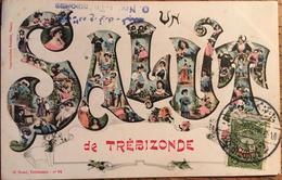 CPA, Salut De Trébizonde (Trabzon), Turquie, Grèce, Arménie, écrite (1907?),cachet, Timbre, Tampon De L'Editeur - Turquie