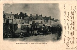 62 .. MONTREUIL SUR MER .. GRAND PLACE .. JOUR DE MARCHE .. 1904 - Montreuil