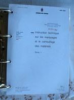 MILITAIRE  MAT 2636 édition 1989/92 INSTRUCTION TECHNIQUE MARQUAGES ET LE CAMOUFLAGE MATERIEL ARMEMENT  BLINDES  ROUES - Books, Magazines  & Catalogs