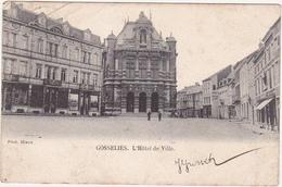 Belgique / GOSSELIES - L'Hôtel De Ville - 1902 / Carte Précurseur - Belgique