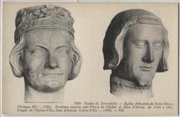 CPA - Musée TROCADERO - Eglise Abbatiale De St Denis - PHILIPPE III.. - Edition ND - Sculptures