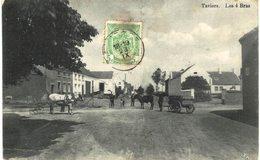 TAVIERS    Les Quatre Bras - Eghezée