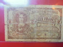 BELGIQUE 2 FRANCS 1915 CIRCULER - [ 3] Occupations Allemandes De La Belgique