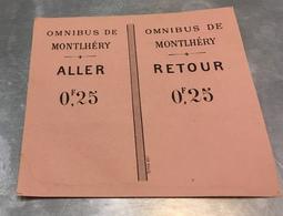 Vente Immédiate Prix Fixe Ticket Aller Retour Montlhery 0,25 Fr Omnibus - Titres De Transport
