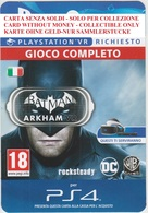 Game Card Italy PlayStation Batman Arkham VR - Gift Cards