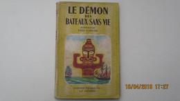 LE DEMON DES BATEAUX SANS VIE/ DEDICACE/ Par YVES D'ARTOIS/ 1946 LA COLOMBE - Autographes