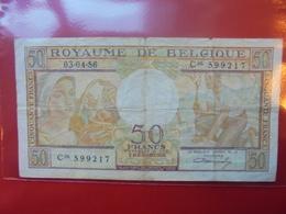 BELGIQUE 50 FRANCS 1956 CIRCULER - 50 Francs