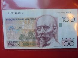 BELGIQUE 100 FRANCS 1982-1994 CIRCULER - 100 Francs